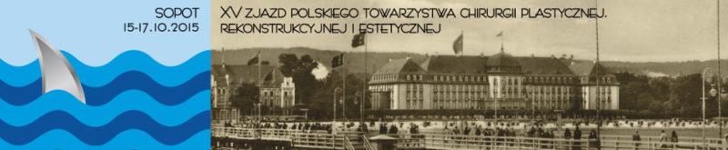 XV Zjazd Polskiego Towarzystwa Chirurgii Plastycznej, Rekonstrukcyjnej i Estetycznej